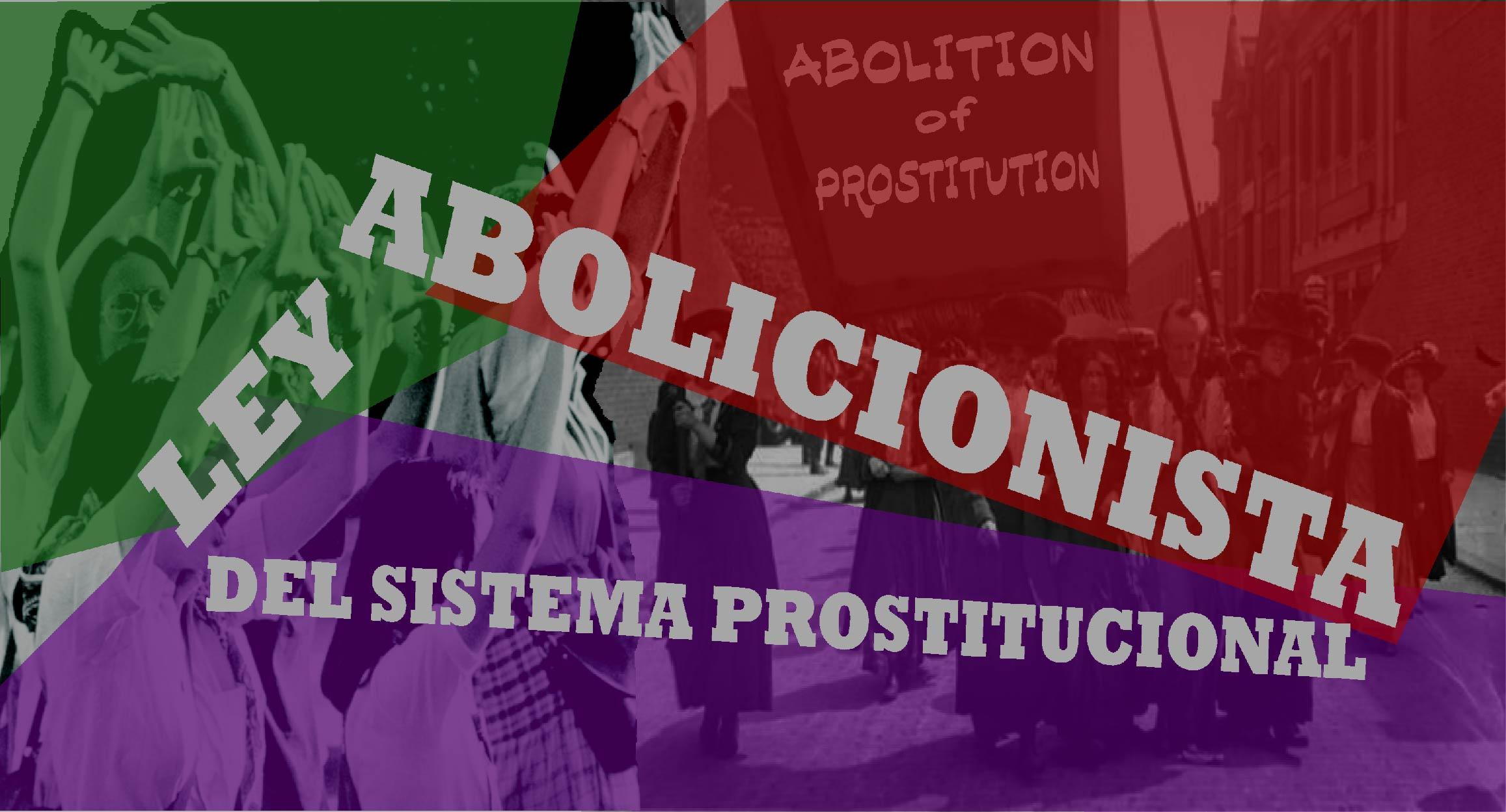 Cartel Ley Orgánica Abolicionista del Sistema Prostitucional -LOASP-