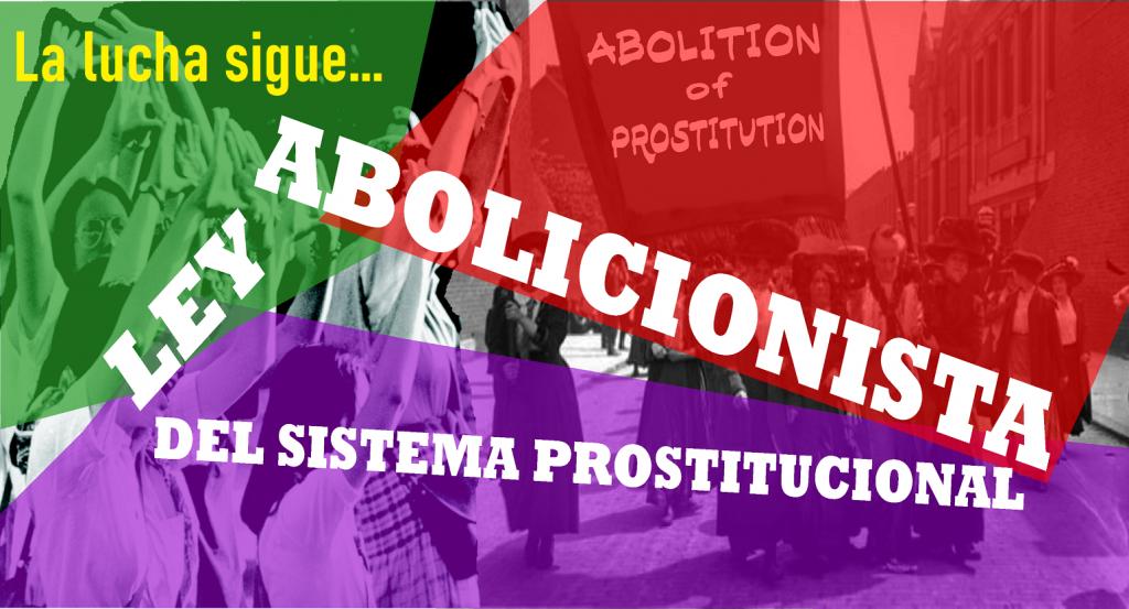 Cartel Ley Abolicionista La lucha sigue